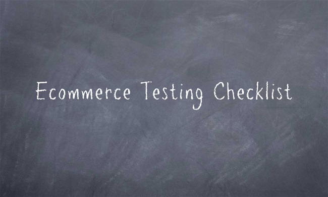 Ecommerce Testing Checklist